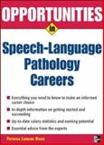 Opportunities in Speech-Language Pathology Careers, Hicks, Patricia Larkins, 0071467718
