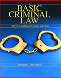 Basic Criminal Law : The United States Constitution, Procedure and Crimes, Davenport, Anniken U., 0130797715