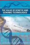 The Value of Genetic and Genomic Technologies : Workshop Summary, Roundtable on Translating Genomic-Based Research for Health and Institute of Medicine, 0309157714