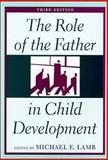 The Role of the Father in Child Development, , 0471117714