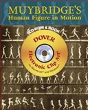 Muybridge's Human Figure in Motion CD-ROM and Book, Eadweard Muybridge, 0486997715