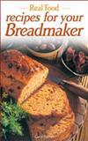 Real Food, Carol Palmer, 0572027710