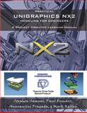 Practical Unigraphics NX2 Modeling for Engineers, Stephen Samuel, 0975437712