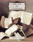 The Age of Innocence, Edith Wharton, 1463717717
