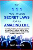The 111 Most Hidden Secret Laws for an Amazing Life, Daniel Marques, 1475077718