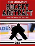 Rob Vollman's Hockey Abstract 2014, Rob Vollman and Tom Awad, 1500717711