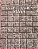 La Civilizacion Maya (The Mayan Civilization), Sharer, Robert J., 9681647718