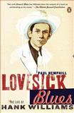 Lovesick Blues, Paul Hemphill, 0143037714