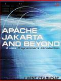Apache Jakarta and Beyond : A Java Programmer's Introduction, Pekowsky, Larne, 0321237714