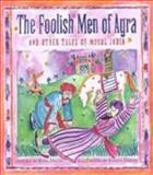 The Foolish Men of Agra, Rina Singh, 1550137719