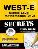 WEST-E Middle Level Mathematics (012) Secrets Study Guide : WEST-E Test Review for the Washington Educator Skills Tests-Endorsements, WEST-E Exam Secrets Test Prep Team, 161403771X