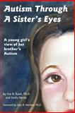 Autism Through a Sister's Eyes, Eve B. Band and Gary B. Mesibov, 1885477716