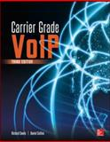 Carrier Grade VoIP, Swale, Richard and Collins, Daniel, 0071827714