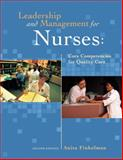Leadership and Management for Nurses : Core Competencies for Quality Care, Finkelman, Anita, 0132137712