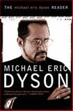 The Michael Eric Dyson Reader, Michael Eric Dyson, 0465017711