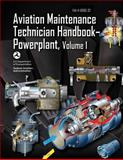 Aviation Maintenance Technician Handbook-Powerplant - Volume 1 (FAA-H-8083-32), U. S. Department Transportation and Federal Administration, 1490427716