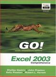 Microsoft Excel 2003 Comprehensive and Student CD Package, Gaskin, Shelley and Evans, Dick, 0132437716