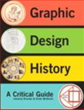 Graphic Design History, Drucker, Johanna and McVarish, Emily, 0205867715