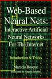 Web-Based Neural Nets, Marcelo Bosque, 0595317715