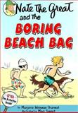 Nate the Great and the Boring Beach Bag, Marjorie Weinman Sharmat, 0833527711