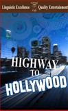 Highway to Hollywood, Josh Burk, 0983327718