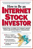 How to Be an Internet Stock Investor, Newton, David, 0071357718