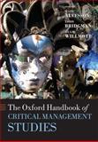 The Oxford Handbook of Critical Management Studies, , 0199237719