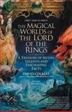 The Magical Worlds of Lord of the Rings, David Colbert, 0425187713