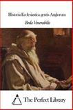 Historia Ecclesiastica Gentis Anglorum, Beda Venerabilis, 1497507715