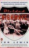 Divided Highways, Tom Lewis, 0140267719