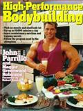 High-Performance Bodybuilding, John Parrillo and Maggie Greenwood-Robinson, 0399517715
