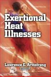 Exertional Heat Illnesses, Armstrong, Lawrence, 0736037713