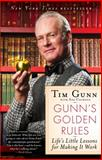 Gunn's Golden Rules, Tim Gunn, 1439177716