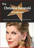 The Christine Baranski Handbook - Everything You Need to Know about Christine Baranski, Emily Smith, 1486467717