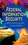 Federal Information Security, David G. Miller and Ivan I. Wilson, 1619427710