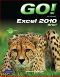GO! with Microsoft Excel Brief, Gaskin, Shelley and Vargas, Alicia, 0135097711