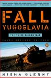 The Fall of Yugoslavia, Misha Glenny, 0140257713