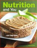 Nutrition and You, Blake, Joan Salge, 0321807715