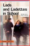 Lads and Ladettes in School, Jackson, Carolyn, 0335217710