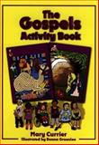 The Gospels Activity Book, Mary Currier, 080105771X