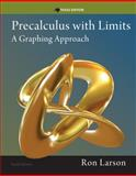Precalculus with Limits : A Graphing Approach, Texas Edition, Larson, Ron, 1285867718