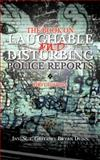 The Book on Laughable and Disturbing Police Reports, Inv. Sgt. Gregory Bryan Dunn, 1466967714