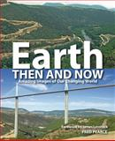 Earth Then and Now, Fred Pearce, 1554077710