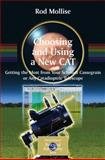 Choosing and Using a New CAT : Getting the Most from Your Schmidt Cassegrain or Any Catadioptric Telescope, Mollise, Rod, 0387097716
