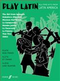 Play Latin Flute and Piano, Alan Gout, 0571517714