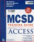 MCSD Training Guide : MS Access 97, Marlowe, Kevin, 1562057715