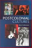 Postcolonial Cultures, Featherstone, Simon, 1578067715