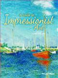 A Look at Impressionist Art, Jean J. Robertson, 1621697711