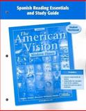 The American Vision: Modern Times, Spanish Reading Essentials and Study Guide : Student Workbook, McGraw-Hill, 0078727715