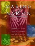 Making a Nation : The United States and Its People, Combined Edition, Boydston, Jeanne and Cullather, Nick, 0130337714